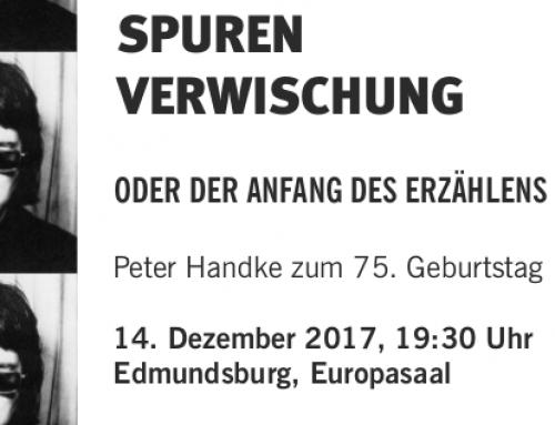 Spurenverwischung oder der Anfang des Erzählens – Peter Handke zum 75. Geburtstag