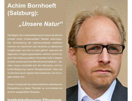 """Achim Bornhoeft (Salzburg): """"Unsere Natur"""""""