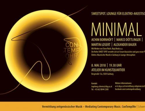 Sweet Spot. Lounge für Elektro-Akustische Musik | MINIMAL | 8.5.18